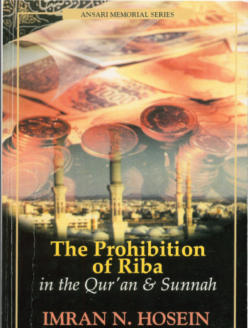 The Prohibition of Riba in the Quran and Sunnah