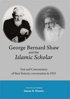 GEORGE BERNARD SHAW AND THE ISLAMIC SCHOLAR