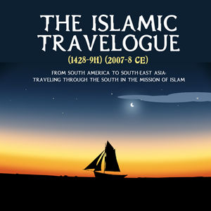 The Islamic Travelogue